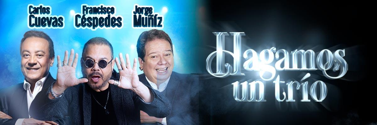 CARLOS CUEVAS, FRANCISCO CÉSPEDES & JORGE MUÑIZ