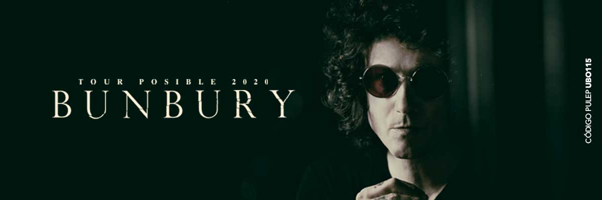 BUNBURY - TOUR POSIBLE 2020 -