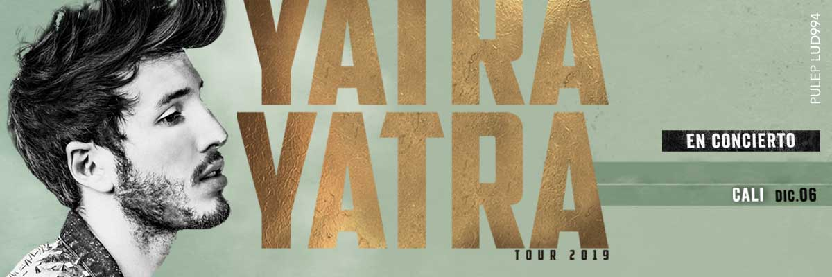 YATRA YATRA TOUR 2019 EN CALI