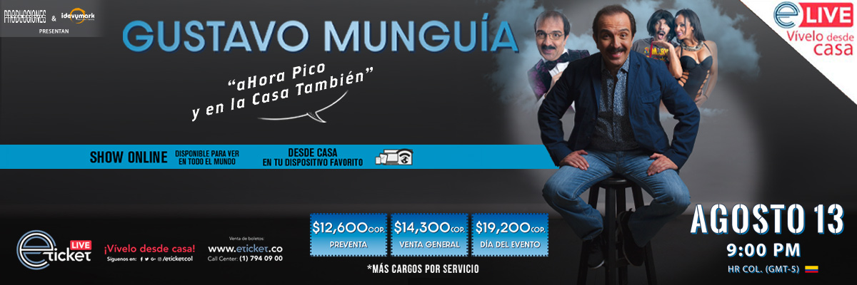 GUSTAVO MUNGUIA... AHORA PICO Y EN LA CASA TAMBIÉN
