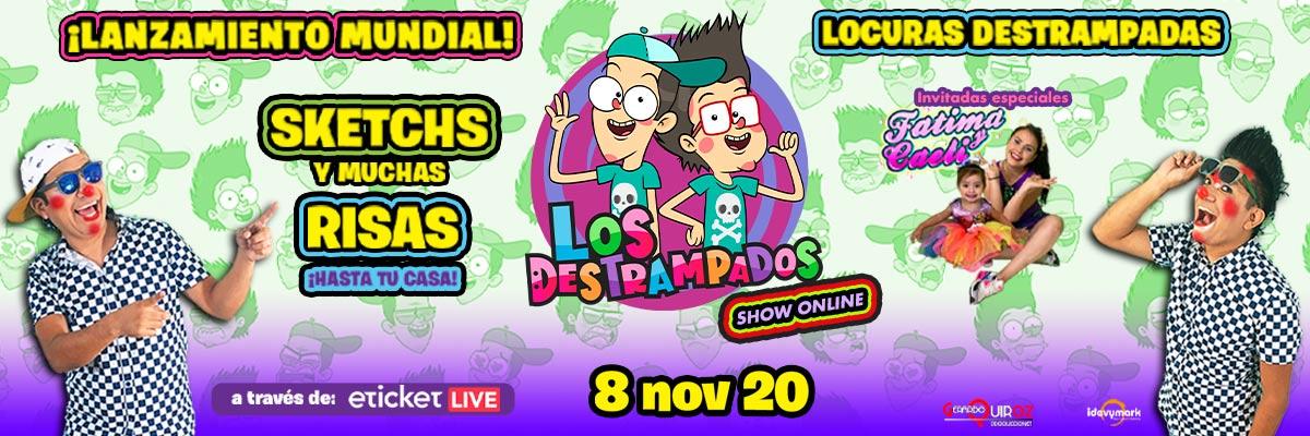 LOS DESTRAMPADOS SHOW ONLINE