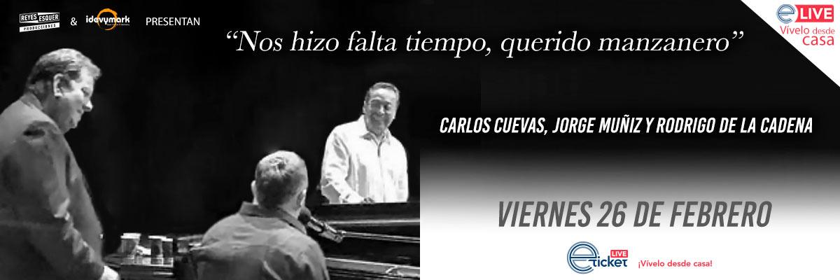 CARLOS CUEVAS, JORGE MUÑÍZ Y RODRIGO DE LA CADENA...NOS HIZO FALTA TIEMPO, QUERIDO MANZANERO