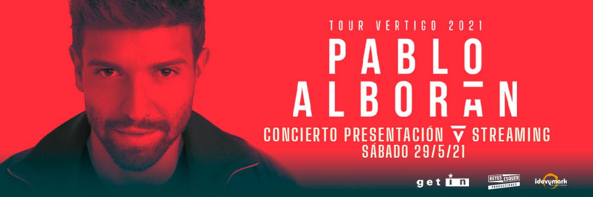 PABLO ALBORÁN - TOUR VÉRTIGO 2021