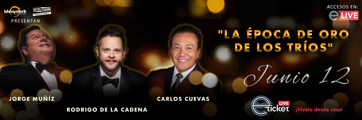CARLOS CUEVAS, JORGE MUÑIZ Y RODRIGO DE LA CADENA - LA ÉPOCA DE ORO DE LOS TRÍOS