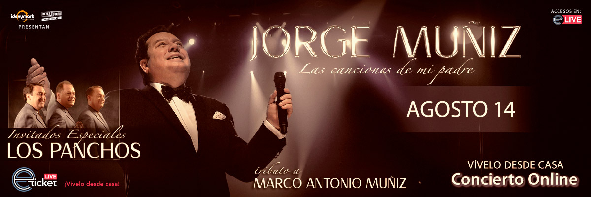 JORGE MUÑIZ - LAS CANCIONES DE MI PADRE - TRIBUTO A MARCO ANTONIO MUÑIZ